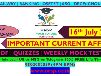   Today's Current Affairs   16th July 2021   ORSP 