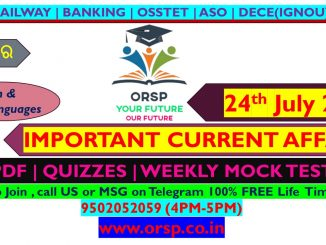 | Today's Current Affairs | 24th July 2021 | ORSP|