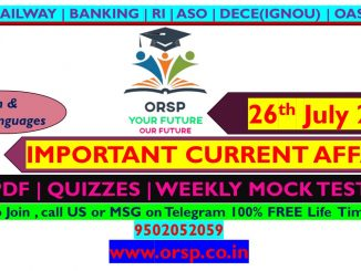 | Today's Current Affairs | 26th July 2021 | ORSP|