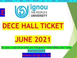   Download Hall Ticket   IGNOU   DECE   ORSP  