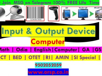 | Input & Output Device | Computer | RI AMIN SI SPECIAL | SSC RAILWAY BANKING | CT BED OTET | ORSP |