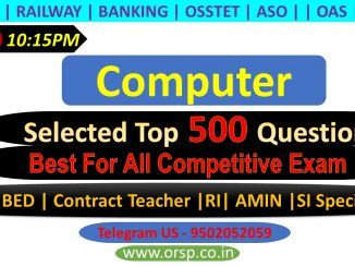   Most Important Computer Questions   Computer Awareness   Selected 500   ORSP  